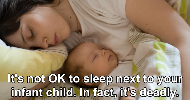 Its Not OK To Sleep Next To Your Infant Child In Fact