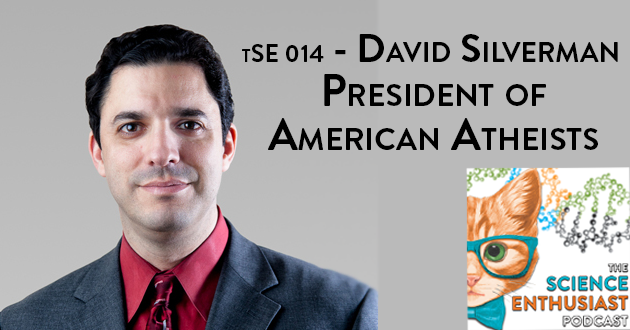 David Silverman American Atheists President Science Enthusiast Podcast Logo 014