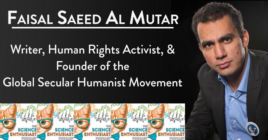 Faisal Saeed Al Mutar Science Enthusiast Podcast Cover